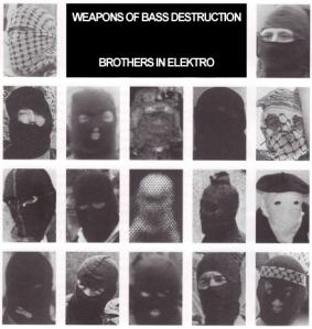 Weapons of Bass Destruction - Brothers in Elektro Wbd-brothersinelektro
